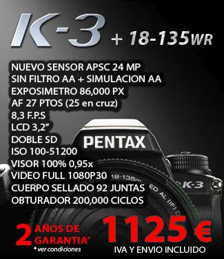 Oferta Precio Pentax K-3 + 18 - 135WR